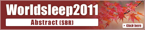 Worldsleep2011 Abstract (SBR)